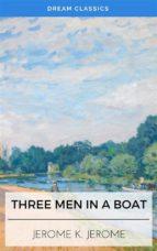 Three Men in a Boat (Dream Classics) (ebook)