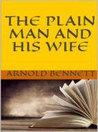 The Plain Man and His Wife (ebook)