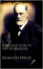 Introduction to Psychoanalysis (ebook)