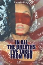 In all the breaths I've taken from you (ebook)