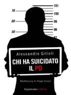 Chi ha suicidato il Pd (ebook)