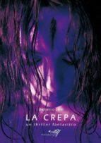 La crepa un thriller fantastico (ebook)
