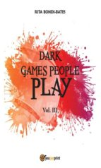 Dark games people play - Vol 3 (ebook)
