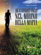 Io Capobranco Nel Mirino Della Mafia (ebook)