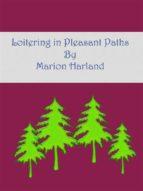 Loitering in Pleasant Paths (ebook)
