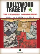Hollywood Tragedy - from Fatty Arbuckle to Marilyn Monroe (ebook)