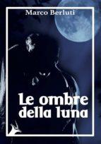 Le ombre della luna (ebook)