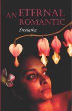 AN ETERNAL ROMANTIC
