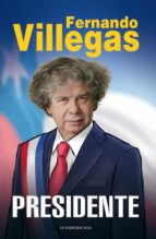 Villegas Presidente (ebook)