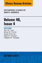 Volume 46, Issue 4, An Issue of Orthopedic Clinics, E-Book (ebook)