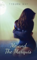 Me And The Marquis (ebook)