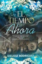 El Tiempo Es Ahora (ebook)