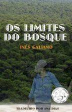 Os Limites Do Bosque (ebook)
