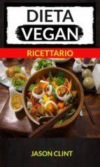 Dieta Vegan (Ricettario) (ebook)