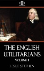 The English Utilitarians - Volume I (ebook)