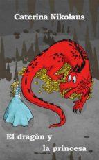 El Dragón Y La Princesa (ebook)