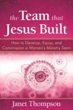 The Team That Jesus Built (ebook)