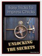 Easy Tricks To Impress Chicks (ebook)