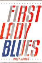 First Lady Blues (ebook)