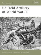 US Field Artillery of World War II (ebook)