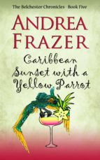 Caribbean Sunset with a Yellow Parrot (ebook)