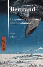 COMMENT J'AI MANGÉ MON ESTOMAC