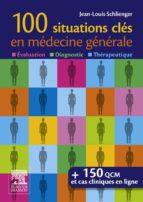 100 situations clés en médecine générale (ebook)