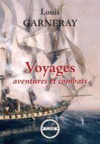 Voyages, aventures et combats (ebook)