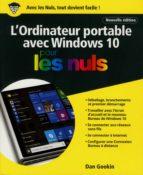 L'ordinateur Portable avec Windows 10 Pour les Nuls, nouvelle édition (ebook)