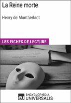La Reine morte de Henry de Montherlant (ebook)