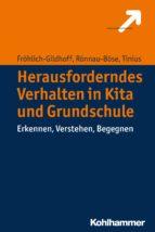 Herausforderndes Verhalten in Kita und Grundschule (ebook)