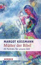 Mütter der Bibel (ebook)