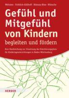 Gefühl und Mitgefühl von Kindern begleiten und fördern (ebook)