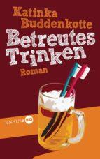 Betreutes Trinken (ebook)