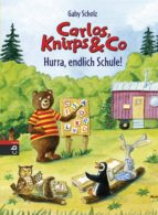 Carlos, Knirps & Co - Hurra, endlich Schule! (ebook)