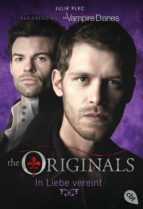 THE ORIGINALS - In Liebe vereint (ebook)