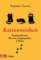 Katzenweisheit (ebook)
