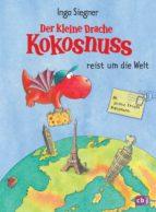 Der kleine Drache Kokosnuss reist um die Welt (ebook)