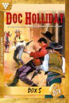 Doc Holliday Jubiläumsbox 5 - Western (ebook)