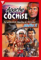 Apache Cochise Staffel 2 – Western (ebook)