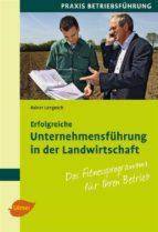 Erfolgreiche Unternehmensführung in der Landwirtschaft (ebook)