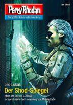 Perry Rhodan 2955: Der Shod-Spiegel (ebook)