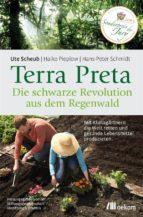 Terra Preta. Die schwarze Revolution aus dem Regenwald (ebook)