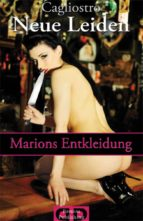 Neue Leiden - Marions Entkleidung (ebook)