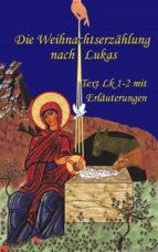 Die Weihnachtserzählung nach Lukas (ebook)