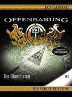 OFFENBARUNG 23 - SKRIPT EDITION - 01 - DIE ILLUMINATEN