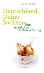 Deutschland, Deine Sachsen (ebook)