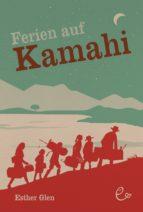 Ferien auf Kamahi (ebook)