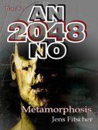 METAMORPHOSIS (ANNO 2048 BD.2)