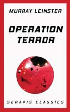 OPERATION TERROR (SERAPIS CLASSICS)